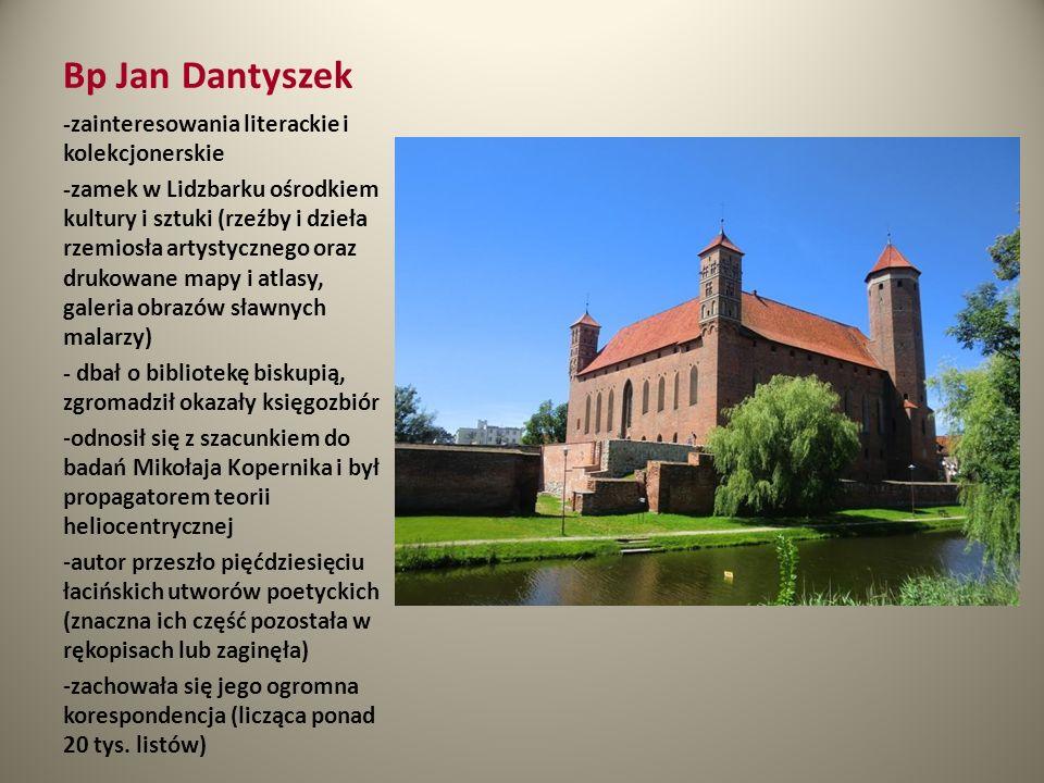 Bp Jan Dantyszek -zainteresowania literackie i kolekcjonerskie