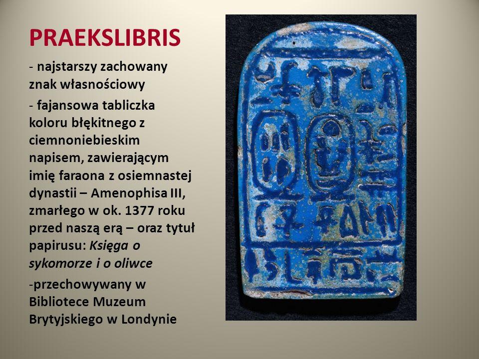 PRAEKSLIBRIS najstarszy zachowany znak własnościowy