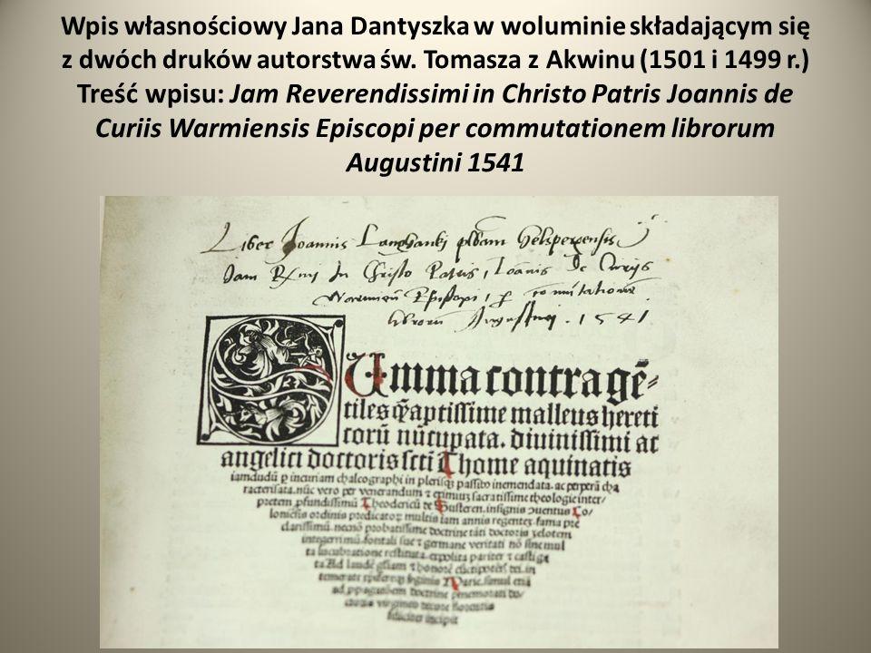 Wpis własnościowy Jana Dantyszka w woluminie składającym się z dwóch druków autorstwa św.