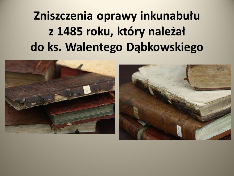 Zniszczenia oprawy inkunabułu z 1485 roku, który należał do ks