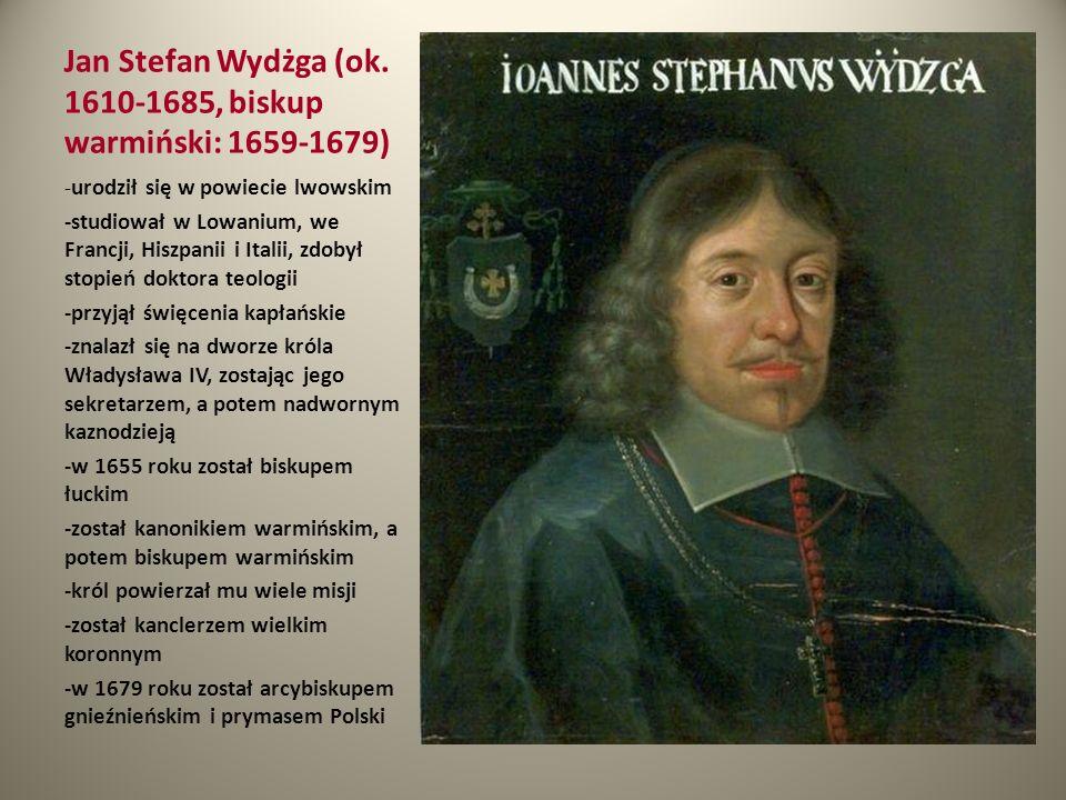 Jan Stefan Wydżga (ok. 1610-1685, biskup warmiński: 1659-1679)