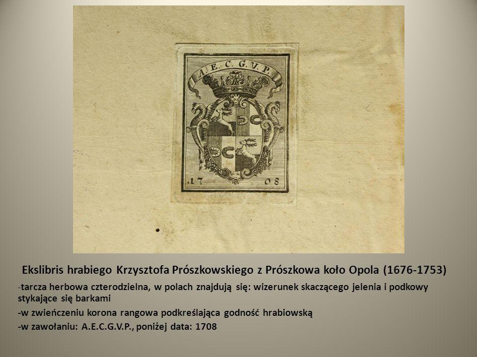 Ekslibris hrabiego Krzysztofa Prószkowskiego z Prószkowa koło Opola (1676-1753)