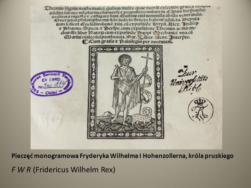 F W R (Fridericus Wilhelm Rex)