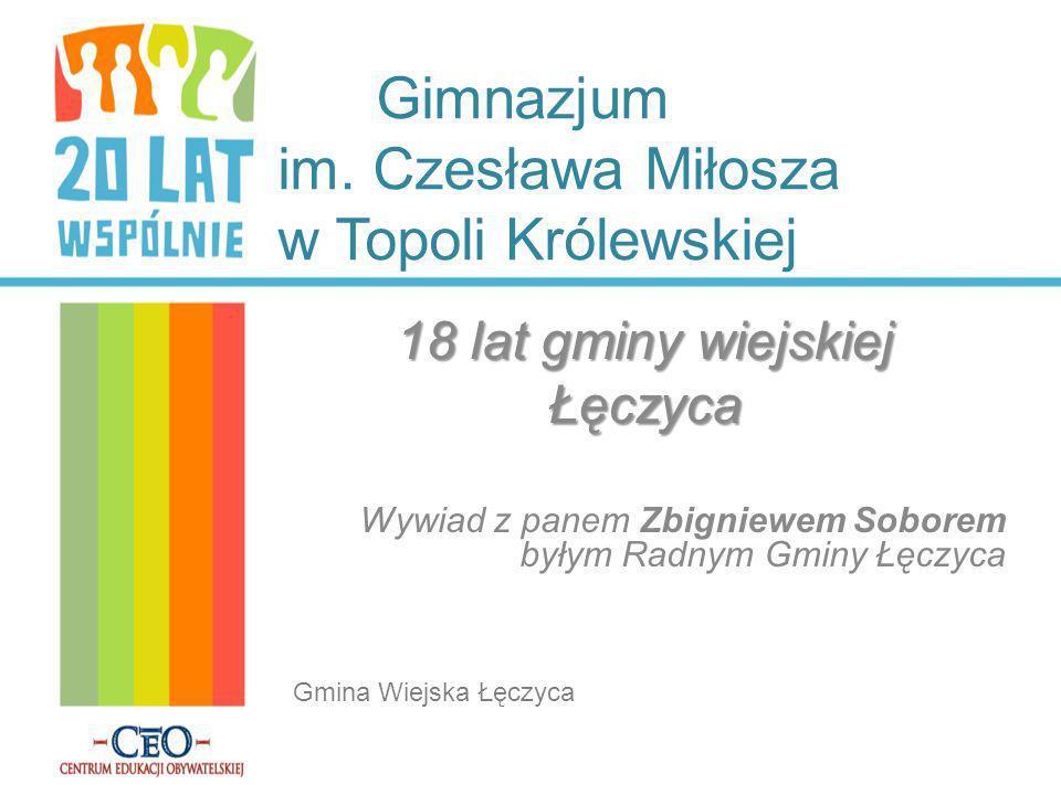 Gimnazjum im. Czesława Miłosza w Topoli Królewskiej
