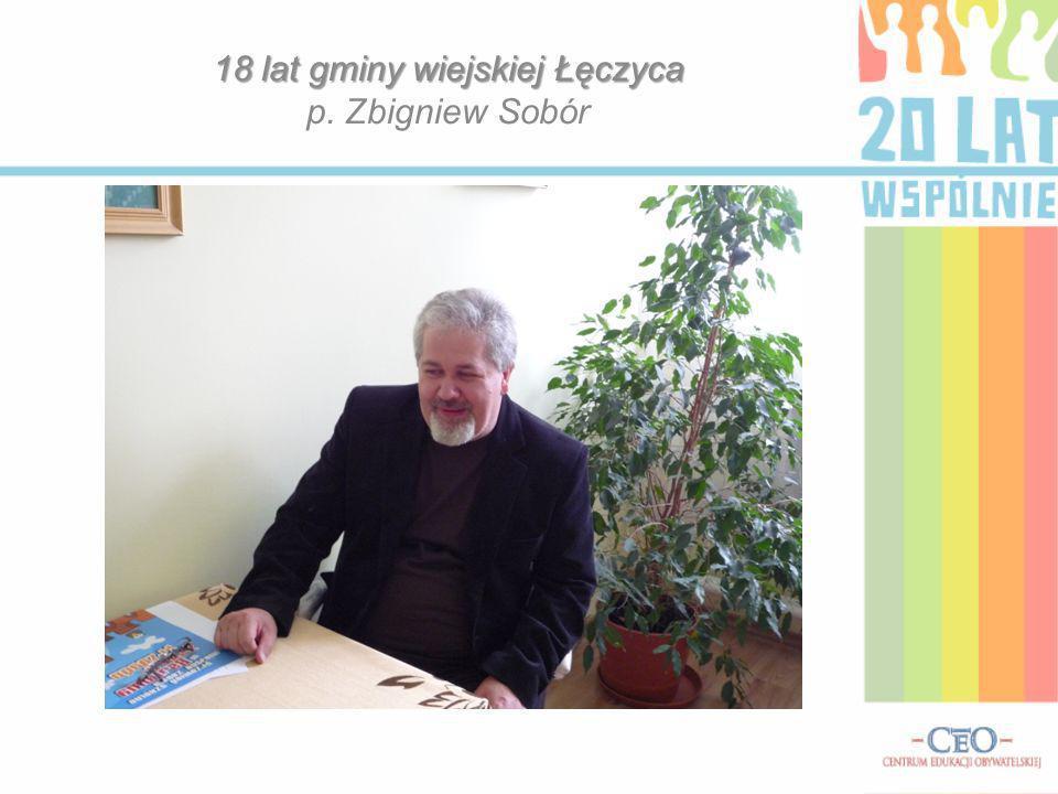 18 lat gminy wiejskiej Łęczyca p. Zbigniew Sobór
