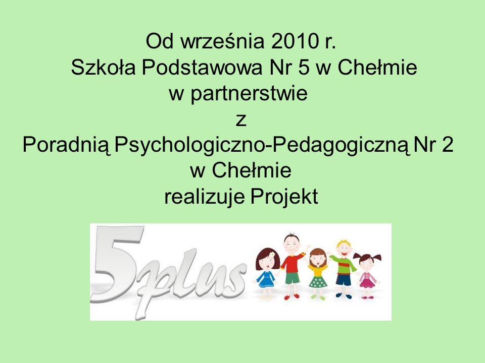 Od września 2010 r. Szkoła Podstawowa Nr 5 w Chełmie w partnerstwie