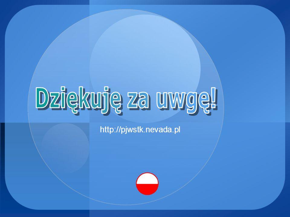 Dziękuję za uwgę! http://pjwstk.nevada.pl