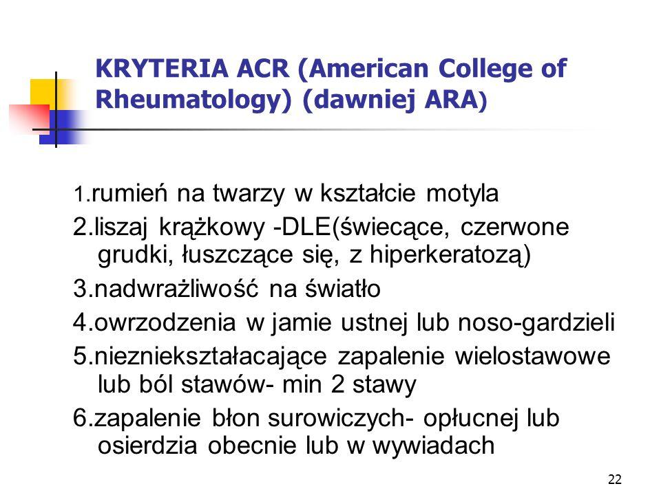 KRYTERIA ACR (American College of Rheumatology) (dawniej ARA)