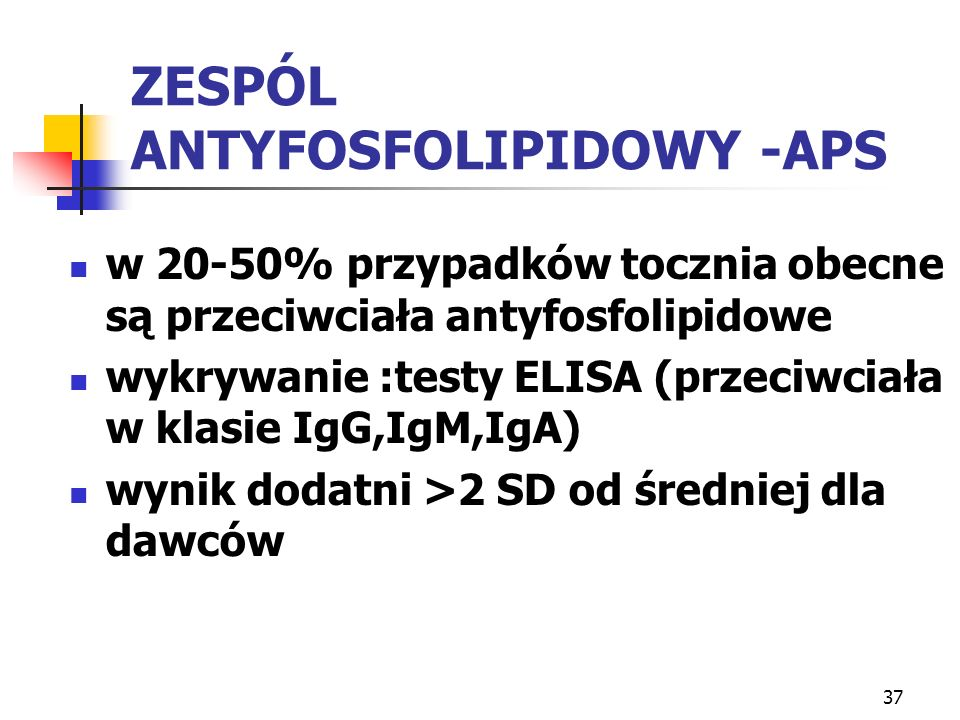 ZESPÓL ANTYFOSFOLIPIDOWY -APS