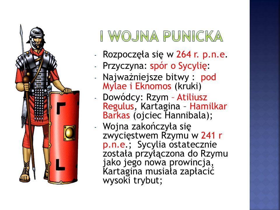 I wojna punicka Rozpoczęła się w 264 r. p.n.e.