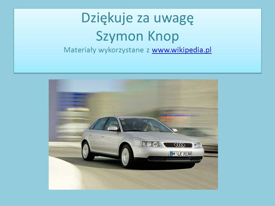 Dziękuje za uwagę Szymon Knop Materiały wykorzystane z www. wikipedia