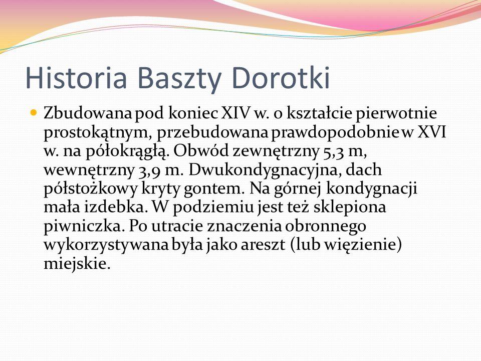 Historia Baszty Dorotki