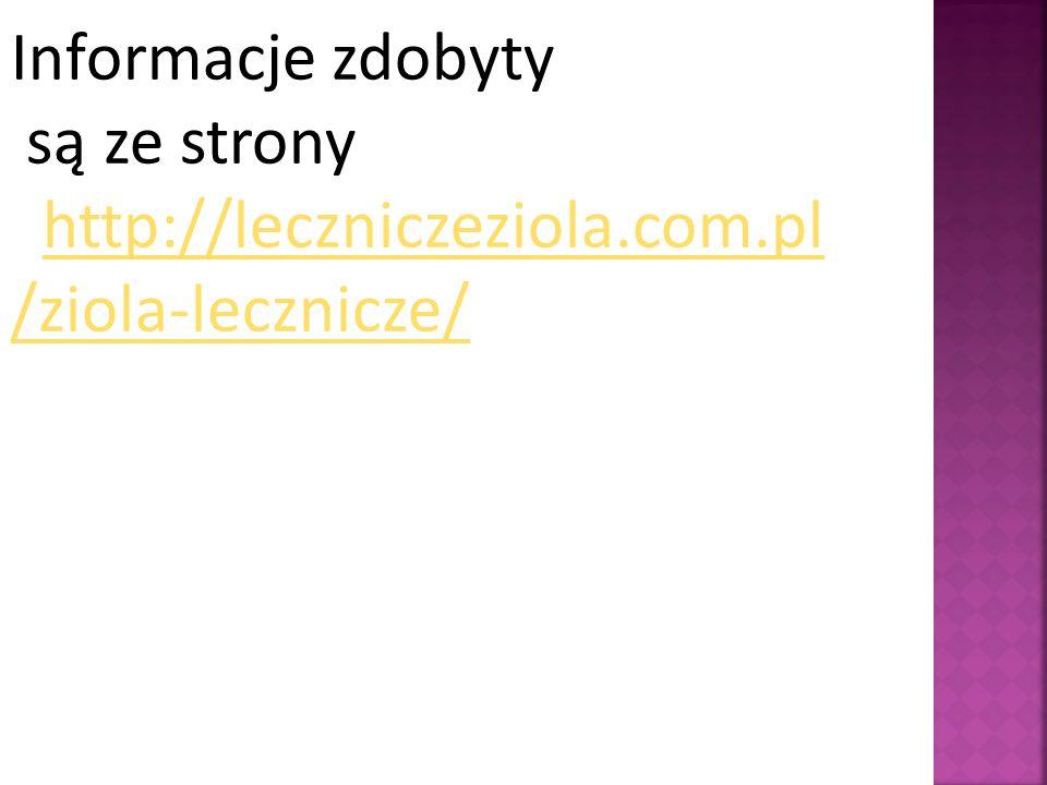 Informacje zdobyty są ze strony http://leczniczeziola.com.pl /ziola-lecznicze/