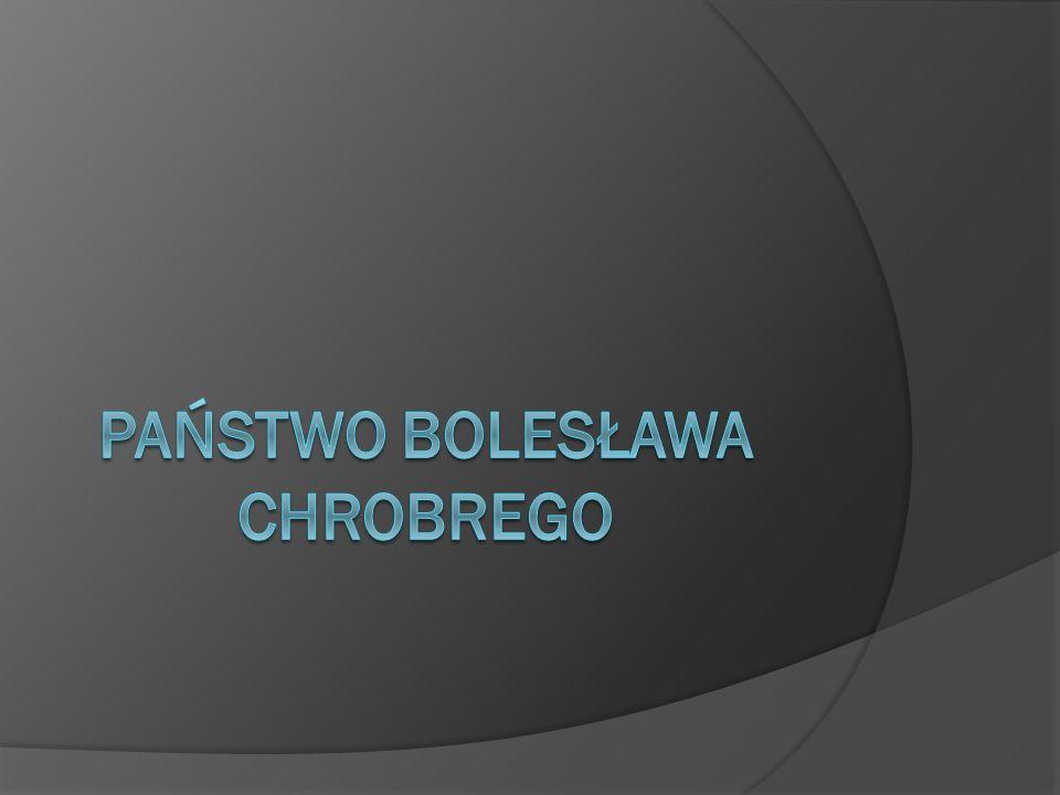 Państwo Bolesława Chrobrego