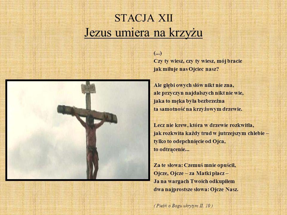 STACJA XII Jezus umiera na krzyżu