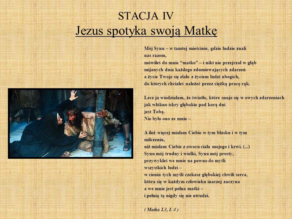 STACJA IV Jezus spotyka swoją Matkę