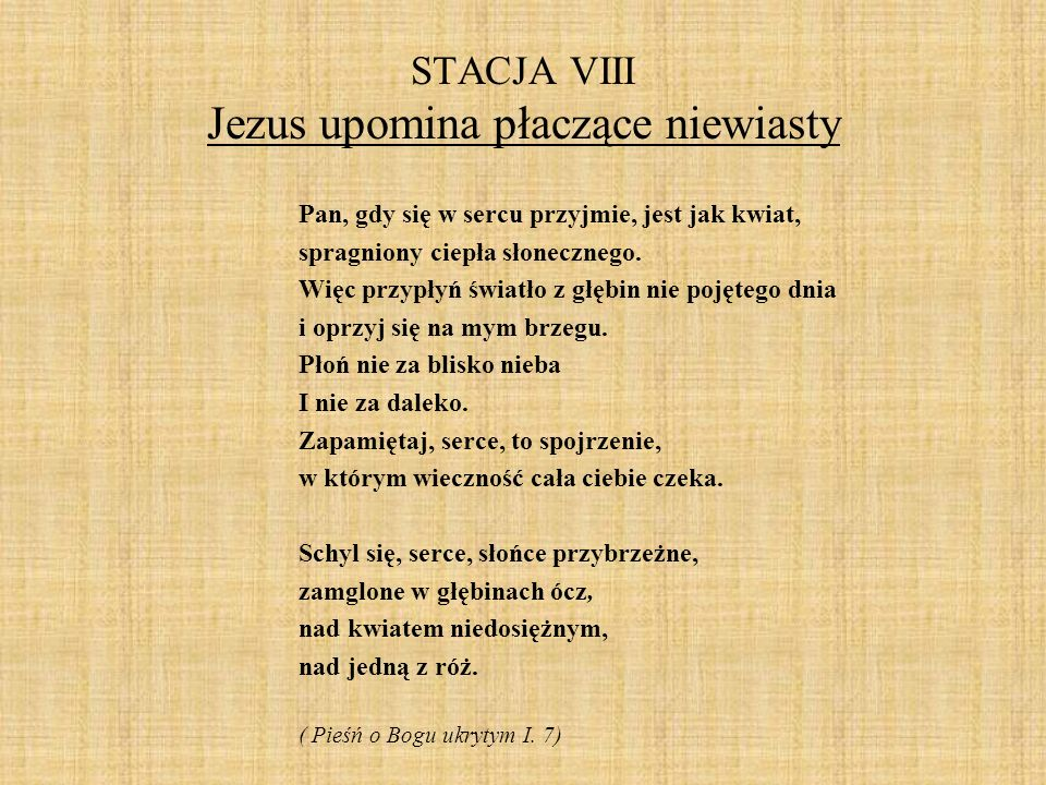 STACJA VIII Jezus upomina płaczące niewiasty