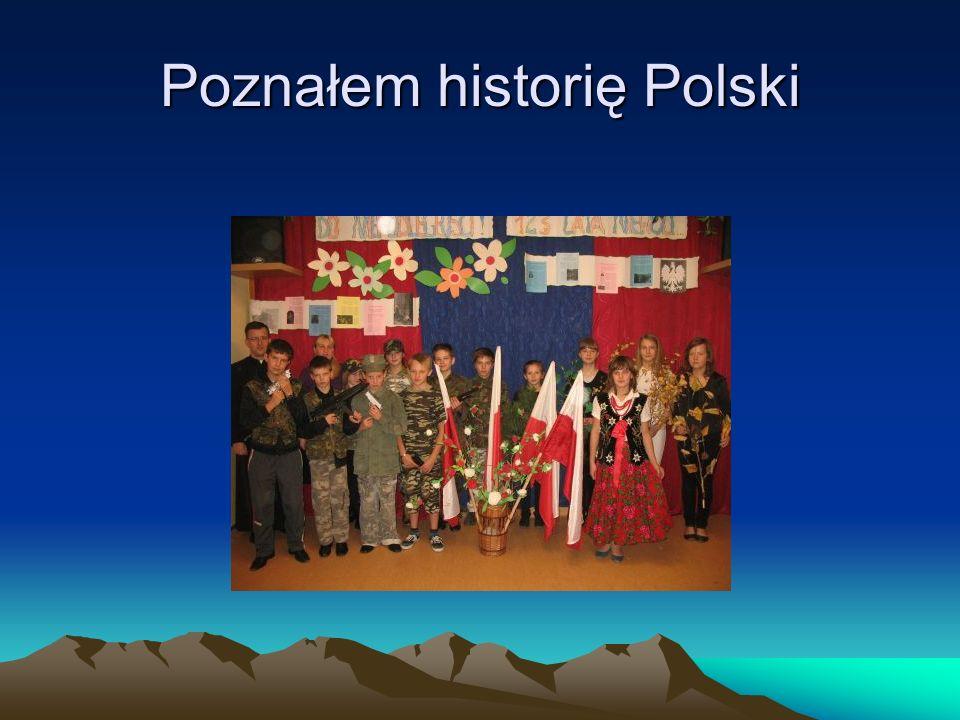 Poznałem historię Polski