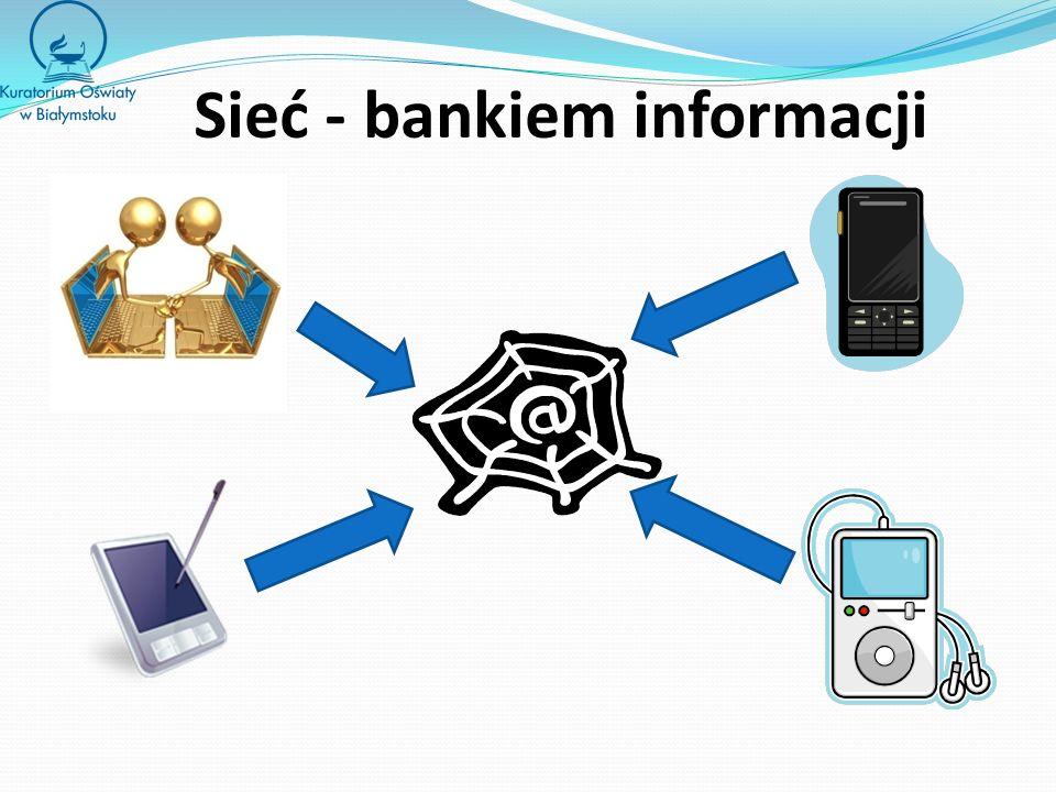 Sieć - bankiem informacji