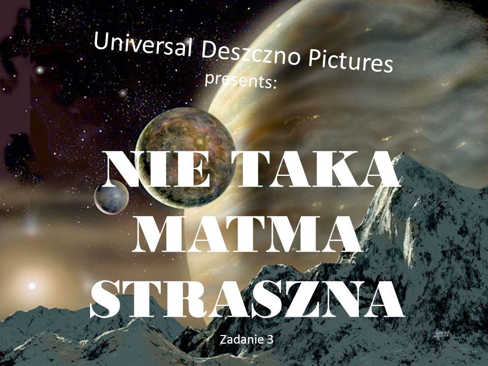 Universal Deszczno Pictures presents: