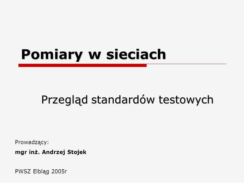Przegląd standardów testowych