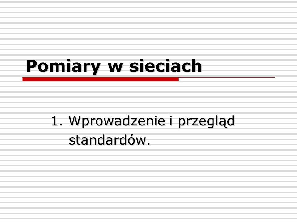 1. Wprowadzenie i przegląd standardów.
