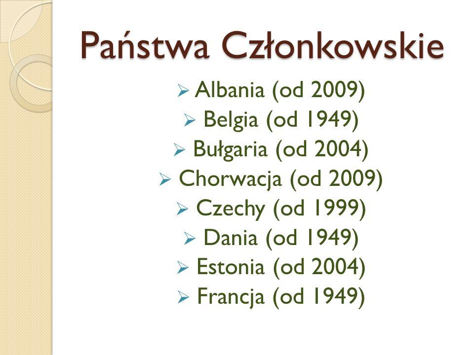 Państwa Członkowskie Albania (od 2009) Belgia (od 1949)