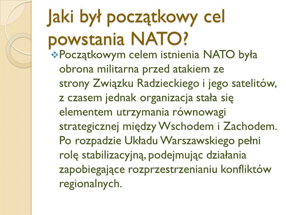 Jaki był początkowy cel powstania NATO