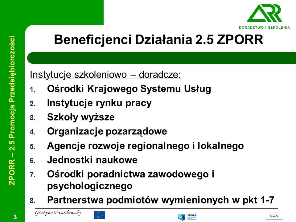 Beneficjenci Działania 2.5 ZPORR