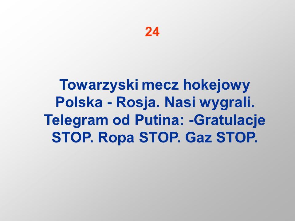 24 Towarzyski mecz hokejowy Polska - Rosja. Nasi wygrali.