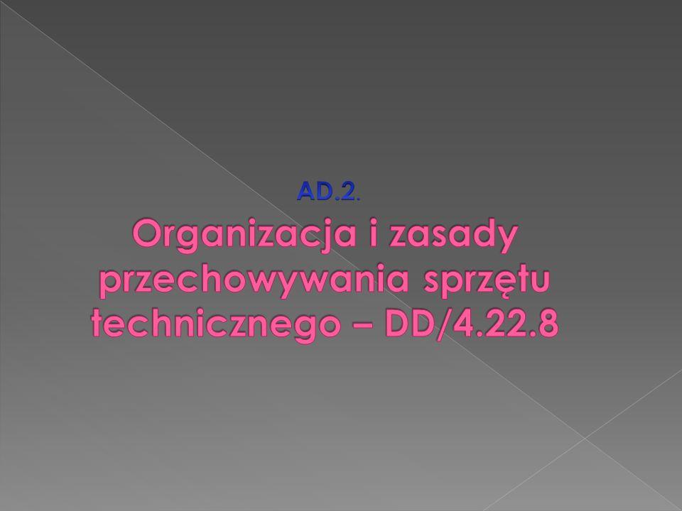 AD. 2. Organizacja i zasady przechowywania sprzętu technicznego – DD/4