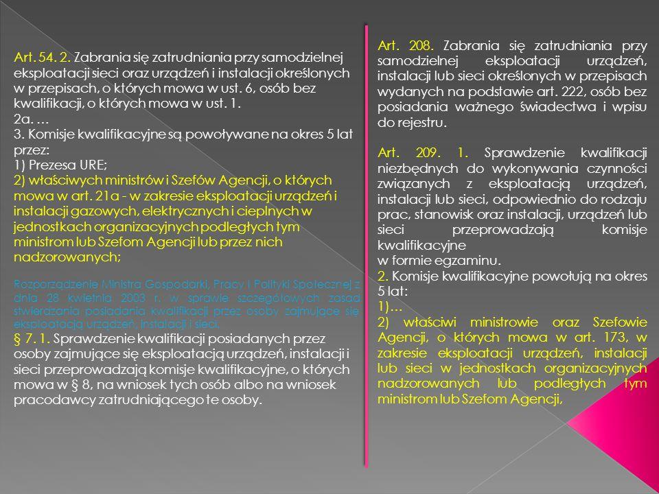 2. Komisje kwalifikacyjne powołują na okres 5 lat: 1)…
