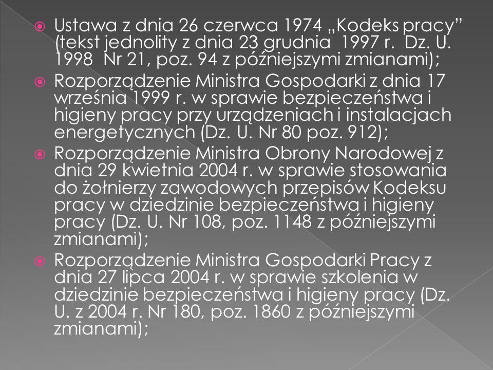 """Ustawa z dnia 26 czerwca 1974 """"Kodeks pracy (tekst jednolity z dnia 23 grudnia 1997 r. Dz. U. 1998 Nr 21, poz. 94 z późniejszymi zmianami);"""