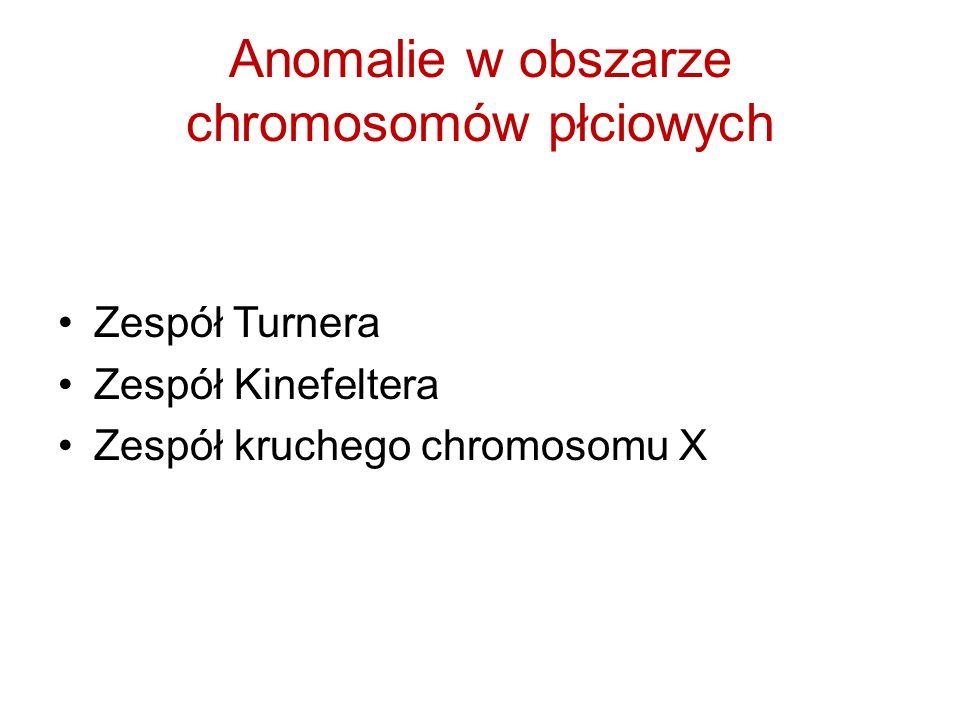 Anomalie w obszarze chromosomów płciowych