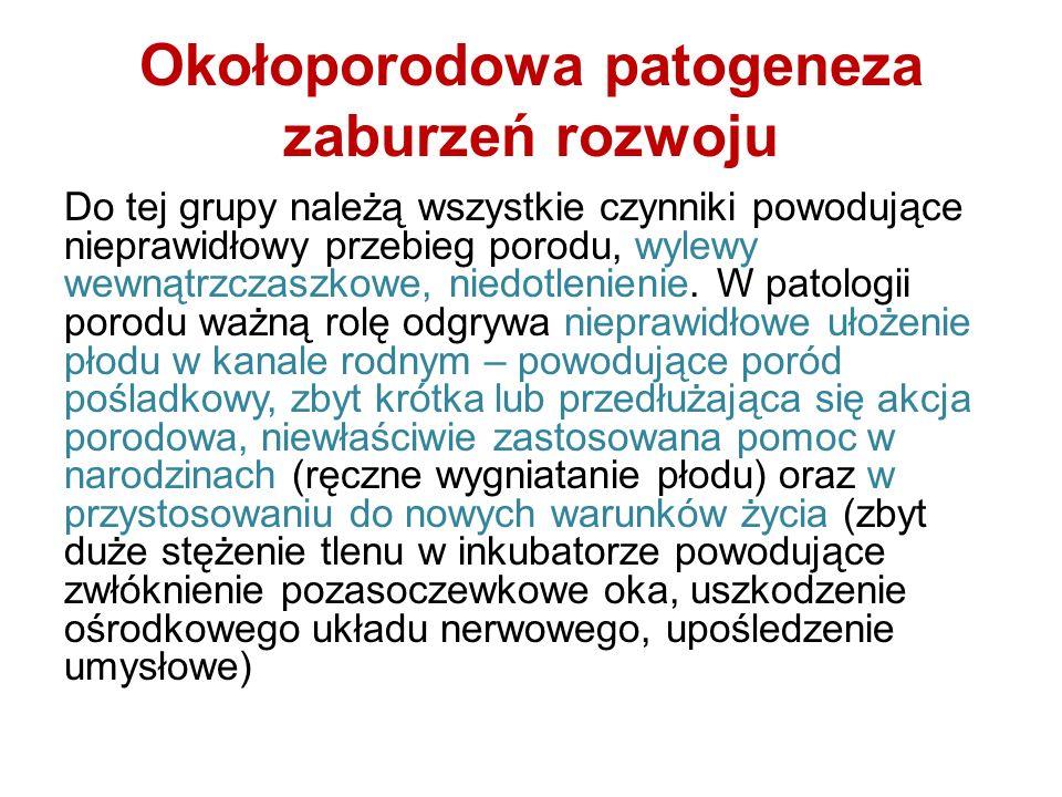 Okołoporodowa patogeneza zaburzeń rozwoju