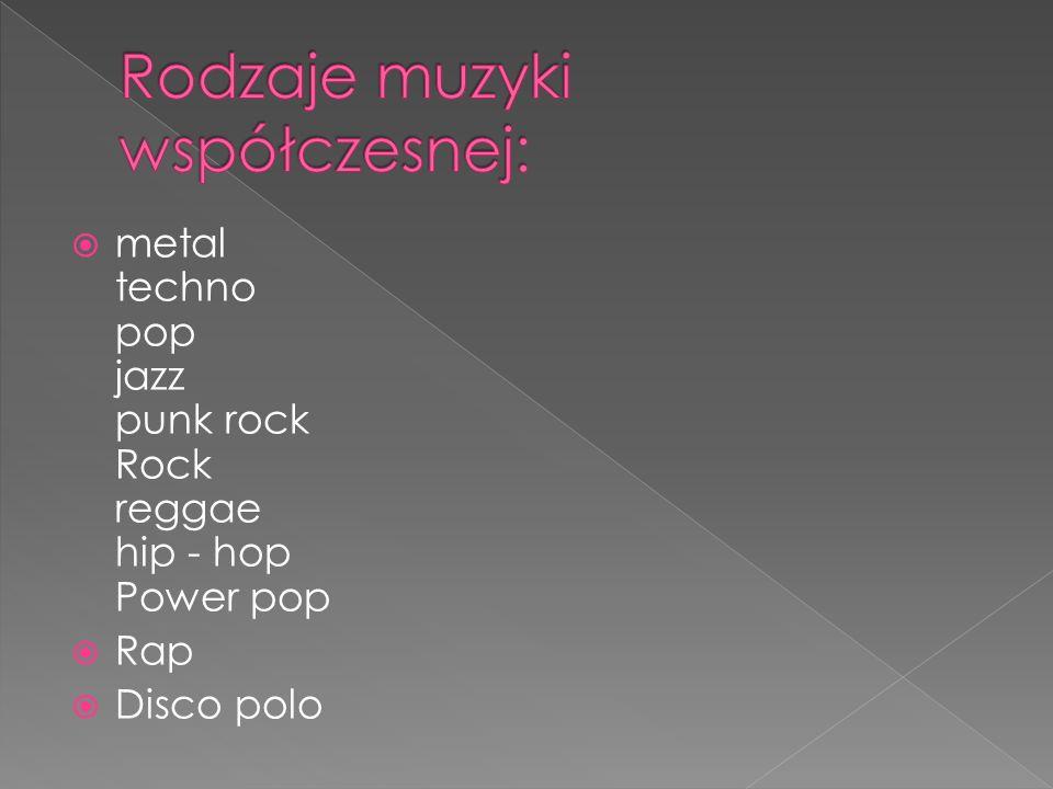 Rodzaje muzyki współczesnej: