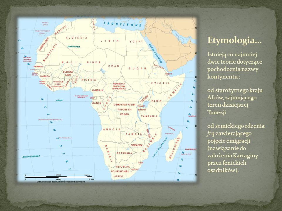 Etymologia… Istnieją co najmniej dwie teorie dotyczące pochodzenia nazwy kontynentu :
