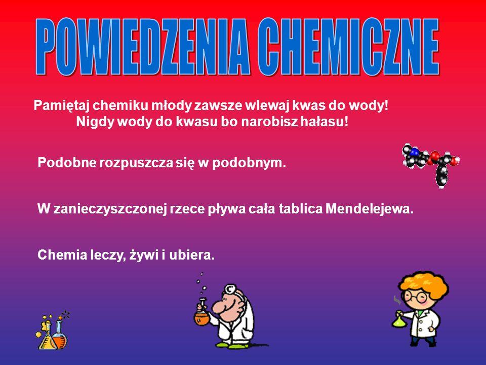 POWIEDZENIA CHEMICZNE