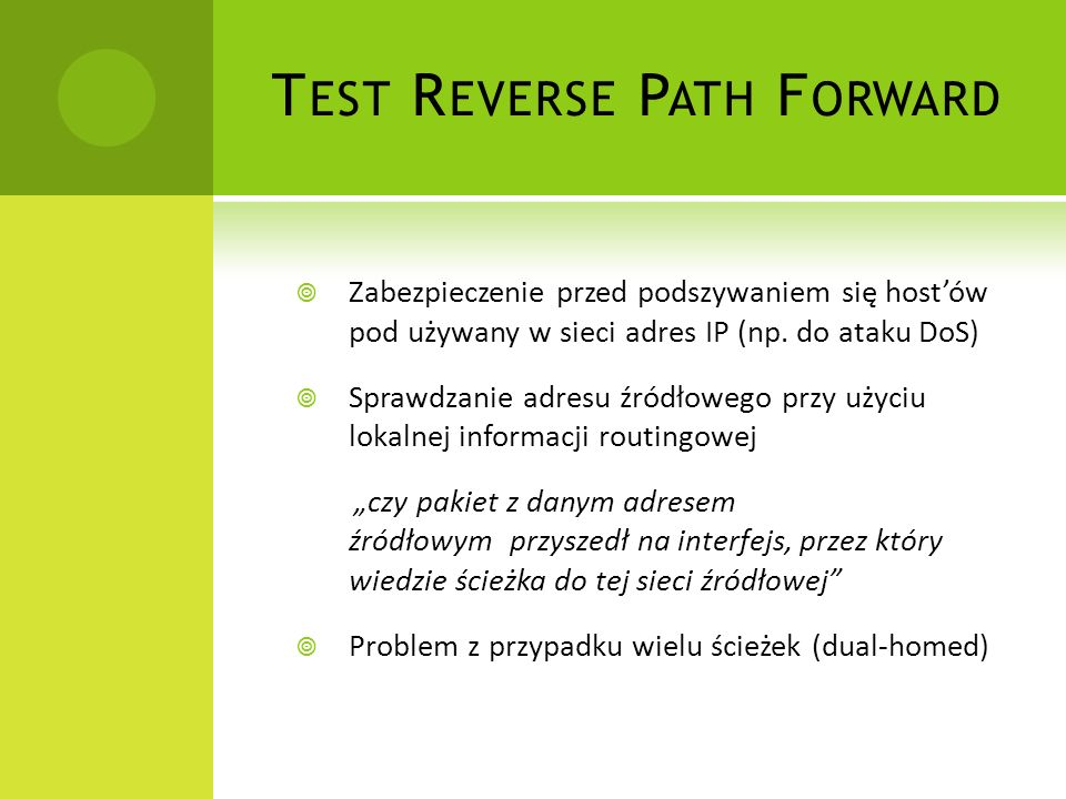 Test Reverse Path Forward
