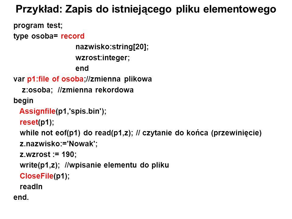 Przykład: Zapis do istniejącego pliku elementowego
