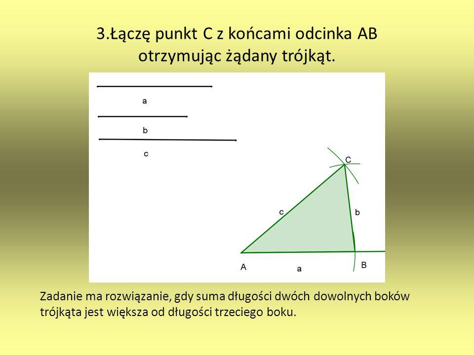 3.Łączę punkt C z końcami odcinka AB otrzymując żądany trójkąt.