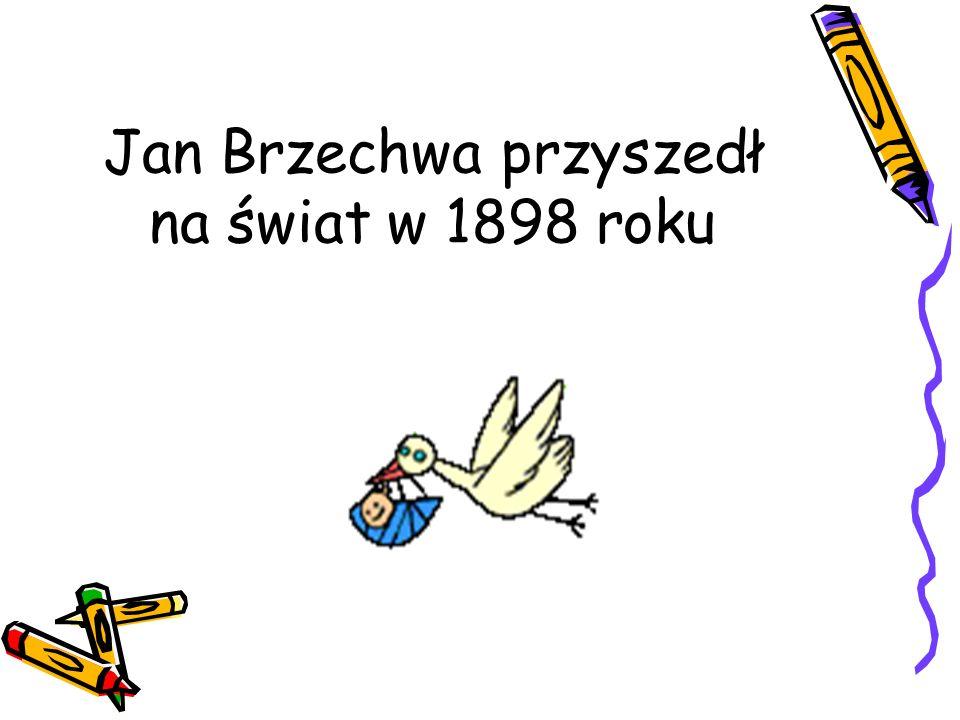Jan Brzechwa przyszedł na świat w 1898 roku