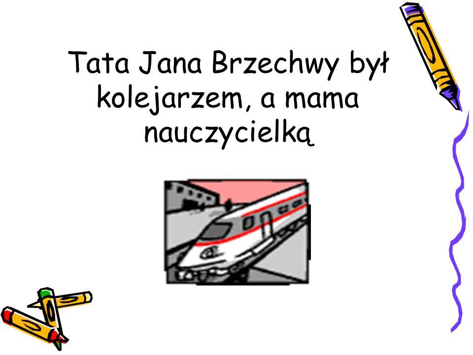 Tata Jana Brzechwy był kolejarzem, a mama nauczycielką
