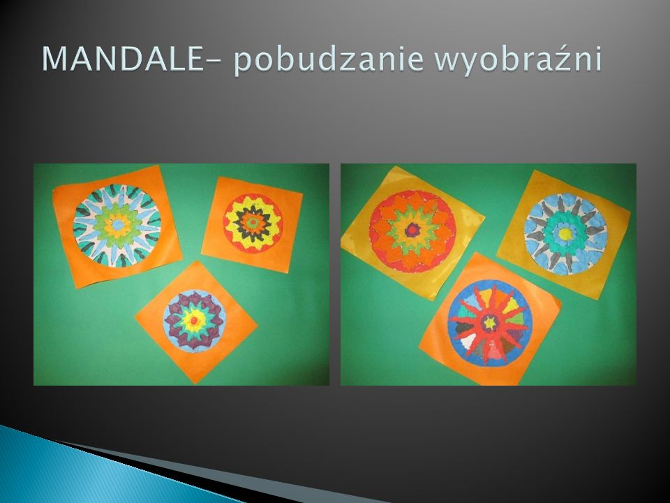 MANDALE- pobudzanie wyobraźni