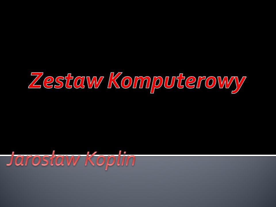 Zestaw Komputerowy Jarosław Koplin