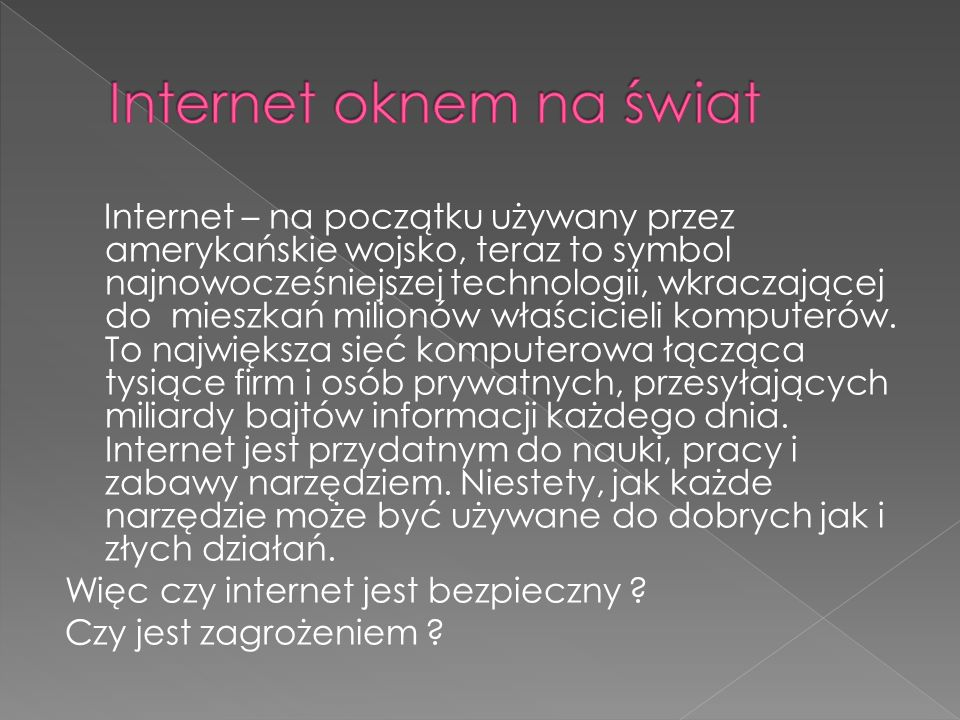 Internet oknem na świat