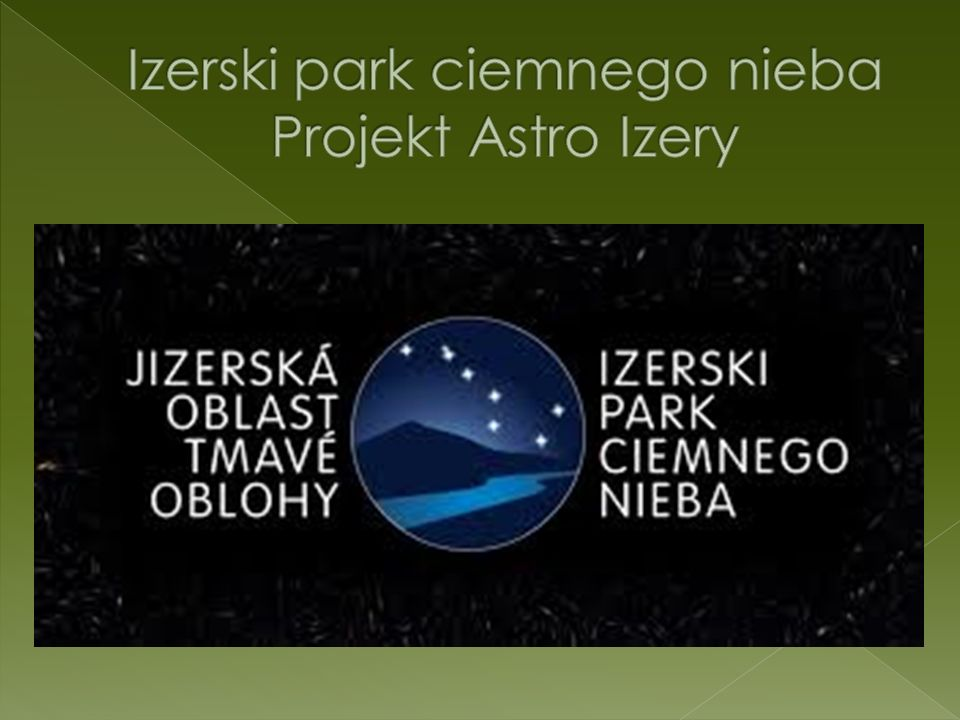 Izerski park ciemnego nieba Projekt Astro Izery