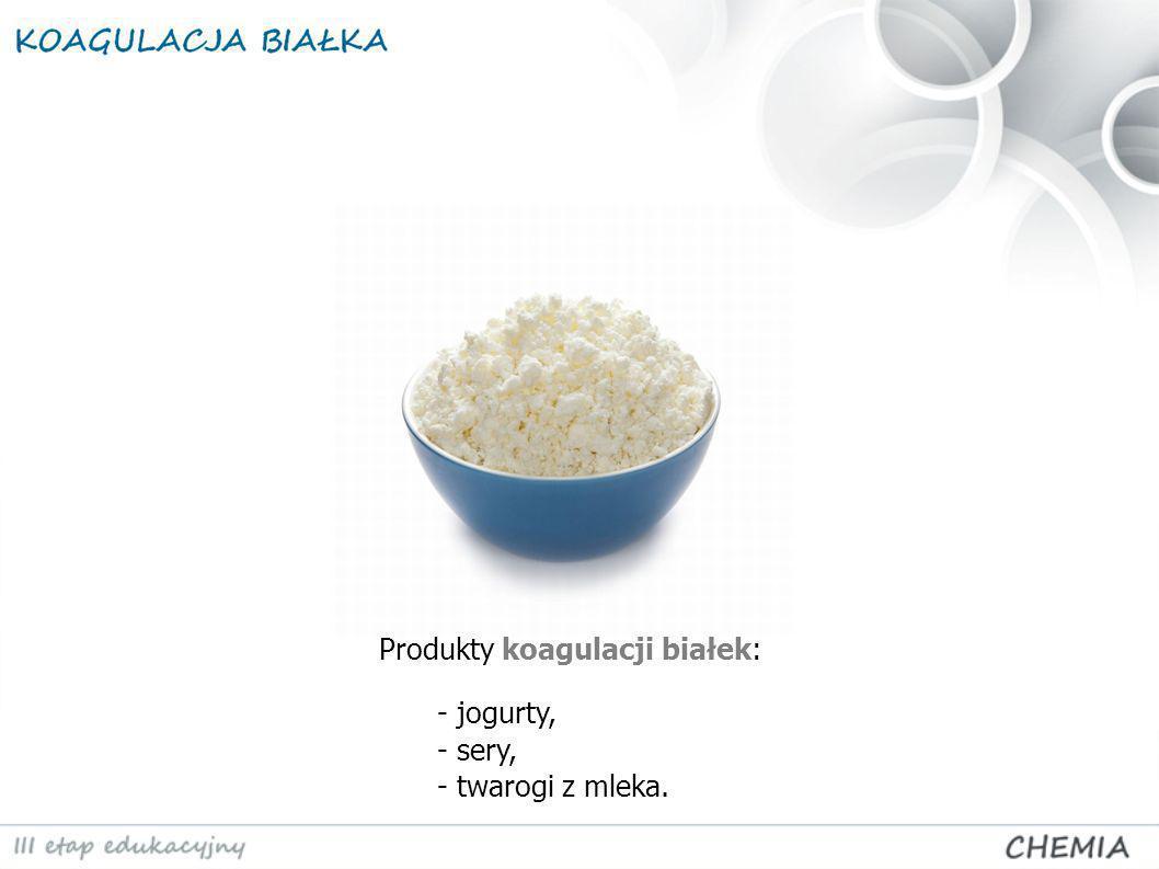 Produkty koagulacji białek: