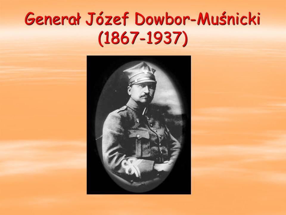 Generał Józef Dowbor-Muśnicki (1867-1937)