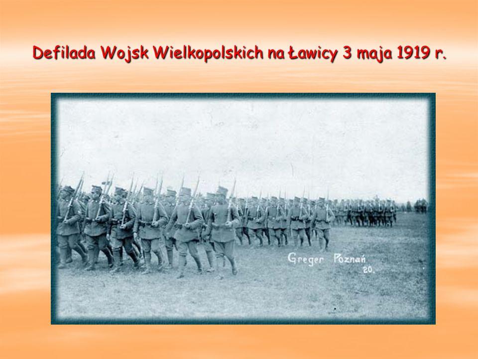 Defilada Wojsk Wielkopolskich na Ławicy 3 maja 1919 r.